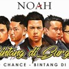 NOAH - Bintang Di Surga (New Version)