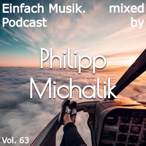 Einfach Musik. Podcast Vol. 63 | Sunday Exclusive (by Philipp Michalik)