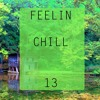 Emrah Is - Feelin Chill 13 2017-09-03 Artwork