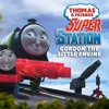 Thomas and Friends- Super Station Ep 3 Gordon the Little Engine