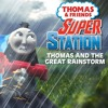 Thomas and Friends- Super Station Ep 5 Thomas and the Great Rainstorm