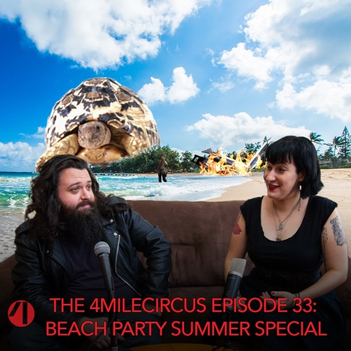 Episode 33 - Beach Party Summer Special