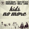Kids No More (Imagine Dragons / Twenty One Pilots / Marshmello / Adele / Lorde)