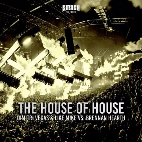 Dimitri Vegas & Like Mike Vs Vini Vici - The House Of House