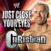 Just Close Your Eyes - Christian
