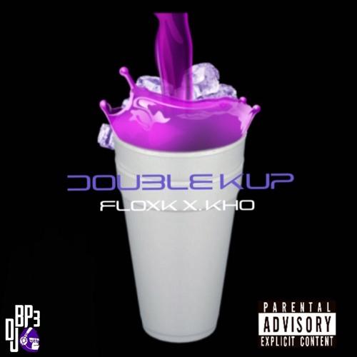 Floxk x Kho - DoubleKup