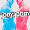 Dj Aron & Ming feat. Beth Sacks - Body To Body (Junior Senna Remix) Official Remix