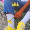 YELLUH Ft Jelani Aryeh & Pretty Boy Aaron