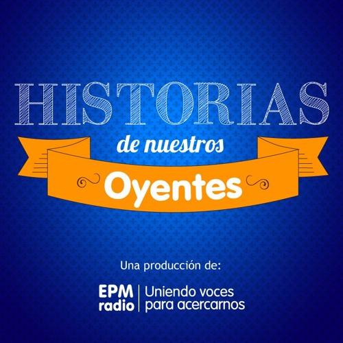Historias de nuestros oyentes