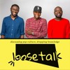 Greatest Podcast You Ever Did In Your Life ft M.I Abaga, Loose Kaynon