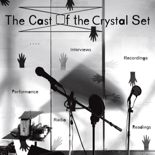Side A, The Cast of the Crystal Set