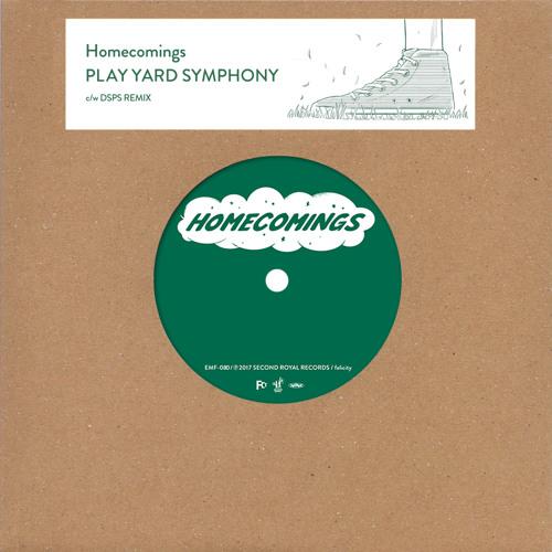 Homecomings - PLAY YARD SYMPHONY (DSPS REMIX)