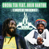 Cocoa Tea feat. Buju Banton ( @SuedMassiv Shape of you Remix)** FREE DOWNLOAD**