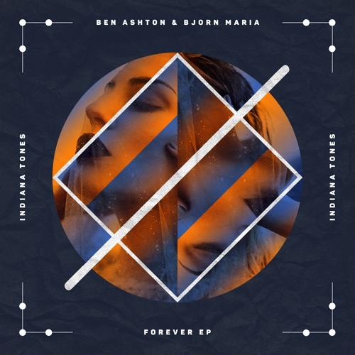 Ben Ashton & Bjorn Maria - Forever EP