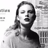 Ready For It Cover By Taylor Swift Mp3