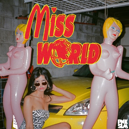"Miss World - ""Put Me In A Movie"""