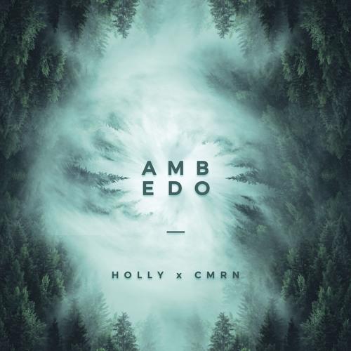 Holly x CMRN - Ambedo