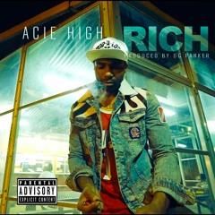 Rich - Acie High