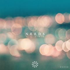 Needs (ft. Mac Ayres)