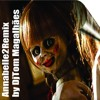 ANNABELLE 2 - YOU ARE MY SUNSHINE ( DJ TOM MAGALHÃES)