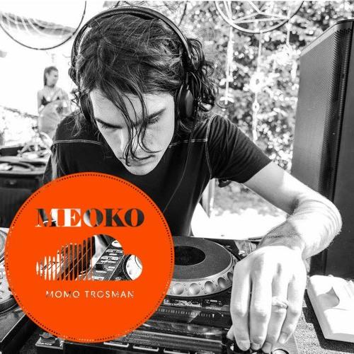 Meoko Exclusive Mix - Momo Trosman