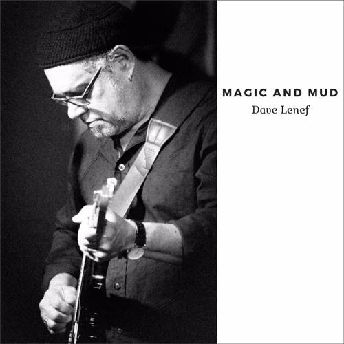 Magic and Mud