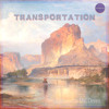 Transportation - A Latesummer Mix's Dream (Tome II)