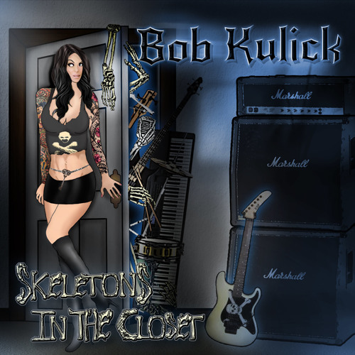 BOB KULICK - Skeletons in the Closet