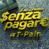 J - AX & Fedez - Senza Pagare VS T - Pain (Omar Bootleg) [FREE DOWNLOAD]