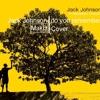 Jack Johnson - do you remember (MakB Cover)