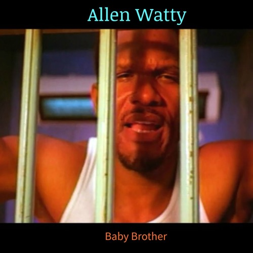 Baby Brother / Allen Watty