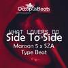 side to side   maroon 5 what lovers do type beat ft  sza dance pop instrumental