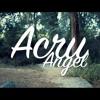 Acru - Angel (Shot By BALLVE)