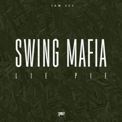 Lie Pie - Swing Mafia