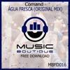 #MBFD016 - Comand - Água Fresca (Original Mix)**FREE DOWNLOAD**