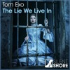 SSR315 : Tom Exo - The Lie We Live In (Original Mix) [OUT NOW]