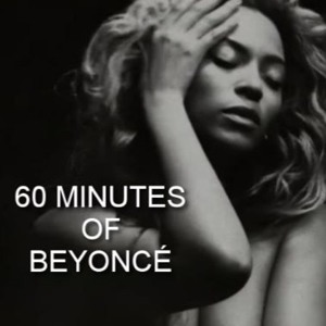 Download lagu Beyonce 60 Minutes (8.27 MB) MP3