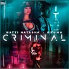 090 Natti Natasha Ft. Ozuna - Criminal [Dj Rayko 17'] Buy = Descarga