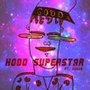 Hood Superstar ft. Spaceship Nick & Chris (Produced by Monster House)
