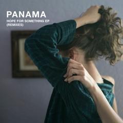 Panama - I Watched You Slip (Wild & Free Remix)