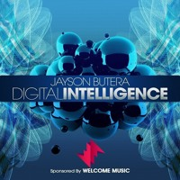 Jayson Butera - Digital Intelligence with Jayson Butera And Guest Yreane And Burjuy