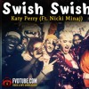Free download katy perry swish swish ft nicki minaj mp3 Song