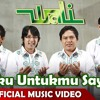 Wali Band - Doaku Untukmu Sayang - Official Music Video - NAGASWARA