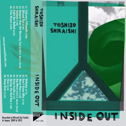 "Toshizo Shiraishi ""Inside Out"" PACT-006 Cassette preview"