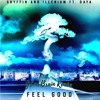 Gryffin & Illenium - Feel Good ft. Daya (GLowBrain Remix)