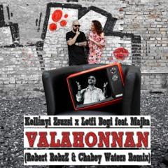 Kollányi Zsuzsi x Lotfi Begi feat. Majka - Valahonnan (Robert RobzZ & Chabey Waters Remix)