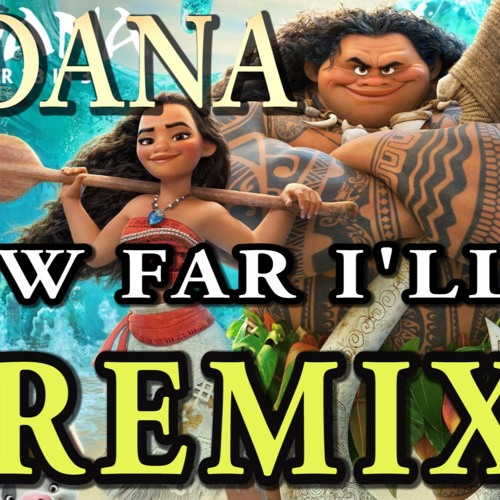 Download Alessia Cara - How Far I`ll Go REMIX 【Chili Cat Remix】  From