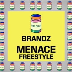 Brandz - Menace Freestyle   12 PILLS