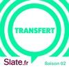 Transfert S02E06 - Une honte d'enfant peut-elle disparaître ?