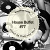 House Buffet #077 - Vinylkosmetik -- mixed by Rich vom Dorf mp3